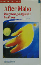 AFTER MABO Interpreting Indigenous Traditions