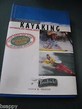 Trailside Guides Kayaking A Complete Guide Steven Krauzer Whitewater Touring