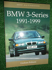 BMW 3-SERIES Cars 1991-1999 BOOK By G.ROBSON HISTORY EVOLUTION FIGURES PHOTOS