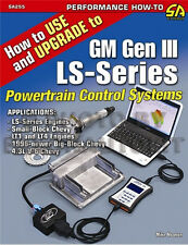 How to Use and Upgrade to GM Gen III LS Powertrain Control Sytem 1992-2007