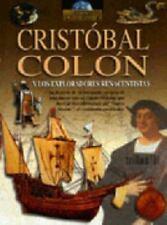 Cristobal Colon y los exploradores renacentistas: La historia de la busqueda eu