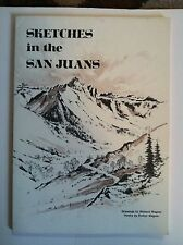 SKETCHES in the SAN JUANS by Wagner, 1976