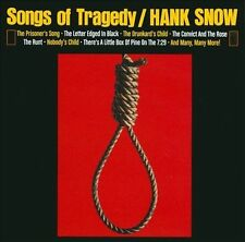 HANK SNOW**SONGS OF TRAGEDY**CD