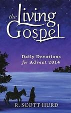 Daily Devotions for Advent 2014 (The Living Gospel)