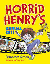 "Horrid Henry Annual 2011, Francesca Simon, ""AS NEW"" Book"