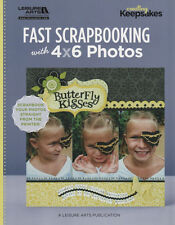 Fast Scrapbooking with 4x6 Photos Book Album Ideas Designs for Printers Easy NEW