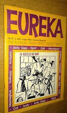 EUREKA #  21-LUGLIO 1969-EDIZIONE CORNO-ANDY CAPP-SPIRIT-COLT-SNIFFY-MAXMAGNUS..