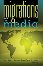 Migrations And The Media  9781433107726