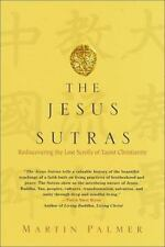 The Jesus Sutras : Rediscovering the Lost Scrolls of Taoist Christianity