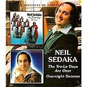 Neil Sedaka - The Tra-La Days Are Over/Overnight Success (2012)  2CD  NEW/SEALED