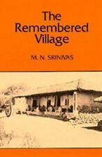 The Remembered Village by Srinivas, M. N.