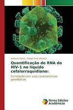 Quantificacao Do RNA Do HIV-1 No Liquido Cefalorraquidiano by Rotta Indianara...