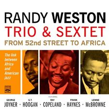 Randy Weston TRIO & SEXTET FROM 52ND STREET TO AFRICA