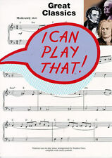 I Can Play That! Great Classics Learn to Play Classical Piano Music Book