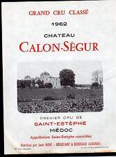 SAINT ESTEPHE 3EME GCC ETIQUETTE CHATEAU CALON SEGUR 1962 RARE §05/12/16§