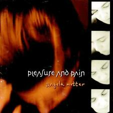 ANGELA MOTTER - Pleasure And Pain (CD 1999) USA EXC-NM OOP Contemporary Folk