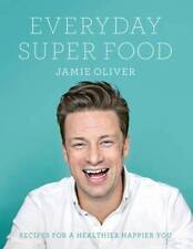 Jamie Oliver's Everyday Super Food