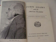 John Adams and the American Revolution 1950 Catherine Bowen First Ed. Ex-Libris