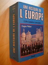Weber Histoire de l'Europe Des Lumières à nos jours révolutions et ère de masse