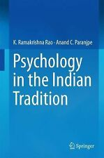 Psychology in the Indian Tradition by Anand C. Paranjpe, K. Ramakrishna Rao...