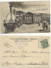 Saluti a grande velocità da Livorno - Locomotiva - Viaggiata primi 900' - RARA