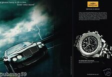 Publicité advertising 2008 (2 pages) La Montre Breitling for Bentley