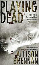 Playing Dead (Prison Break Trilogy) Allison Brennan Very Good Book