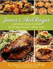 Janeva's Ideal Recipes : A Personal Recipe Collection for the Ideal Protein Pha…