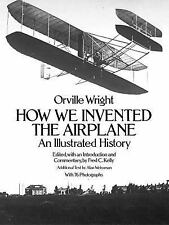 Dover Transportation Ser.: How We Invented the Airplane : An Illustrated...