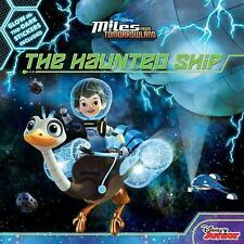 Miles from Tomorrowland the Haunted Ship by Disney Book Group (2016, Paperback)