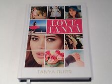 ★PERSONALLY SIGNED/AUTOGRAPHED TANYA BURR - LOVE TANYA HARDBACK BOOK ★YOUTUBE