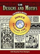 539 Designs and Motifs CD-ROM and Book (Dover Electronic Clip Art) by James J.