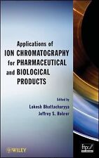 Applications of Ion Chromatography in the Analysis of Pharmaceutical and Biologi