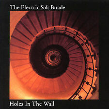 ELECTRIC SOFT PARADE Holes In The Wall  CD NEW Out Of Print