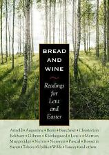 Bread and Wine : Readings for Lent and Easter by C. S. Lewis, G. K....