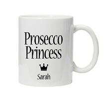 Personalised Prosecco Princess Mug/Cup - Ideal Birthday Gift - Present