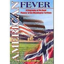 American Fever by Esther Ruud Stradling (2004, Paperback)
