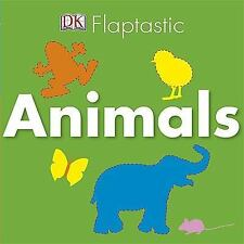 NEW - Flaptastic: Animals by DK Publishing