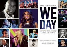 The Power of We Day : Moving the World from Me to We Marc Kielburger PRICE CUT