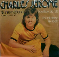 "7"" 1974 RARE IN MINT -! Charles Jerome: Bay Bay 2638"