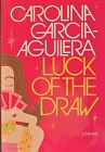 "CAROLINA GARCIA-AGUILERA Signed 1st Ed Book ""LUCK OF THE DRAW"" LIKE NEW • COA"