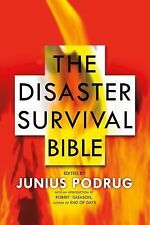 The Disaster Survival Bible by Junius Podrug ** Hardcover with Dust Jacket