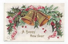 Antique 1908 db Bien New Year Post Card Bells Holly Ivy Red Ribbon