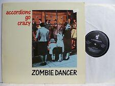 LP, Accordions Go Crazy, Zombie Dancer, Trikont 1989, Bestzustand, NM
