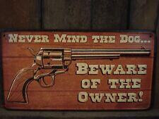 METAL SIGN DECOR* NEVER MIND DOG BEWARE OF OWNER warning emblem bullets brown
