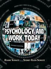 Psychology and Work Today (10th Edition) by Schultz, Duane, Schultz, Sydney Ell