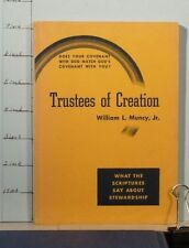 Trustees of Creation by William L. Muncy Jr 1949 Small Book   b427