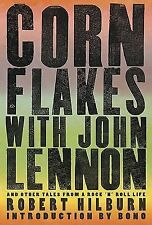 NEW - Corn Flakes with John Lennon: And Other Tales from a Rock 'n' Roll Life