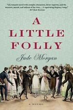 A Little Folly by Morgan, Jude