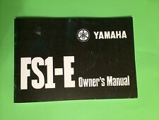 YAMAHA FS1E FIZZY FS1 FS1-E 1974-75 OWNERS MANUAL